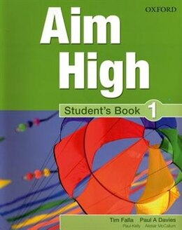 Book Aim High: Level 1 Students Book: A new secondary course which helps students become successful… by Tim Falla