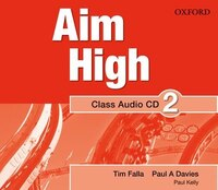 Aim High: Level 2 Audio CD: A new secondary course which helps students become successful…
