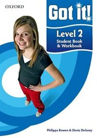 Got it!: Level 2 Student Book and Workbook with CD-ROM: A four-level American English course for…