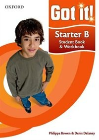 Book Got it!: Starter Level Level Student Book B and Workbook with CD-ROM: A four-level American English… by Philippa Bowen