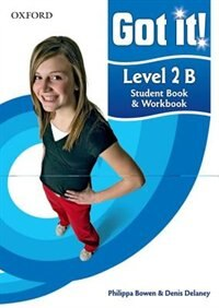 Got it!: Level 2 Student Book B and Workbook with CD-ROM: A four-level American English course for…