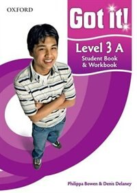 Book Got it!: Level 3 Student Book A and Workbook with CD-ROM: A four-level American English course for… by Philippa Bowen