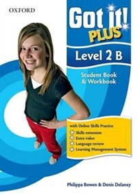 Book Got It! Plus: Level 2 Student Pack B: A four-level American English course for teenage learners by Philippa Bowen