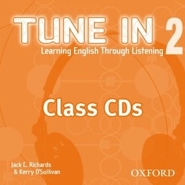 Book Tune In: Level 2 Class CDs (3) by Jack C. Richards