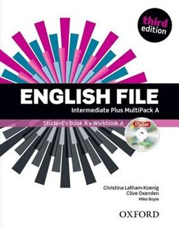 Book English File: Intermediate Plus Students Book Multipack A Pack by Christina Latham-Koenig