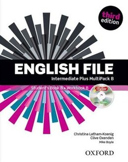 Book English File: Intermediate Plus Students Book Multipack B Pack by Christina Latham-Koenig