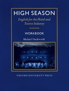 High Season: English for the Hotel and Tourist Industry Workbook