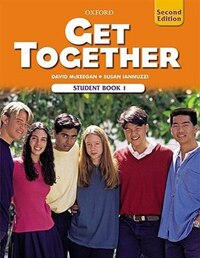 Get Together 2nd Edition: Level 1 Student Book