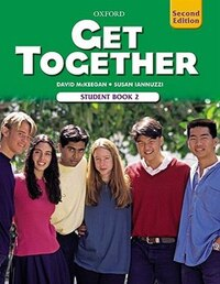 Get Together 2nd Edition: Level 2 Student Book