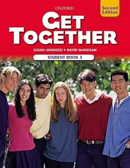 Book Get Together 2nd Edition: Level 3 Student Book by Susan Iannuzzi