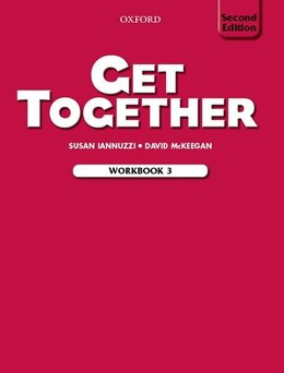Book Get Together 2nd Edition: Level 3 Workbook by Susan Iannuzzi