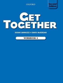 Book Get Together 2nd Edition: Level 4 Workbook by Susan Iannuzzi