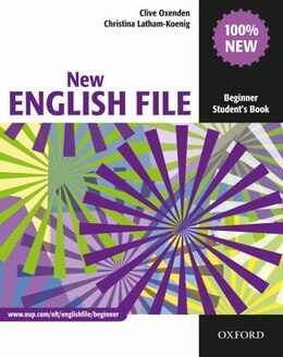 Book New English File: Beginner Students Book by Clive Oxenden