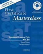 First Certificate Masterclass, New Edition: Workbook Resource Pack with Key