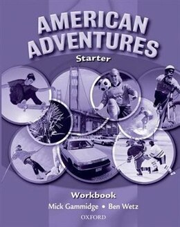 Book American Adventures: Starter Workbook by Ben Wetz