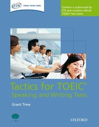 Tactics for TOEIC: Speaking and Writing Pack