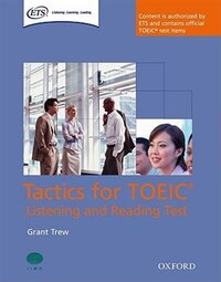 Tactics for TOEIC: Listening and Reading Student Book
