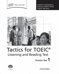 Tactics for TOEIC: Listening and Reading Practice Test 1