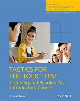 Book Tactics for the TOEIC Test: Reading and Listening Test Introductory Course by Grant Trew