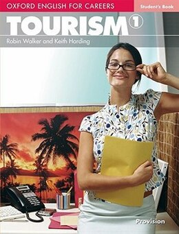Book Oxford English for Careers: Tourism 1 Student Book by Robin Walker