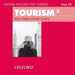 Book Oxford English for Careers: Tourism 2 Class Audio CD by Robin Walker