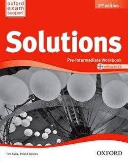 Book Solutions: Pre-Intermediate Workbook and Audio CD Pack by Tim Falla