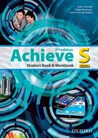 Achieve: Starter Students Book/Workbook