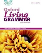 Oxford Living Grammar: Intermediate Revised Edition Pack