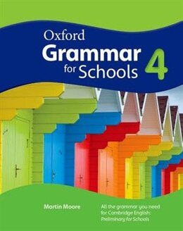 Book Oxford Grammar for Schools: Level 4 Students Book by Martin Moore