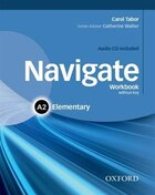 Navigate: Elementary A2 Workbook With CD (Without Key)