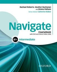 Navigate: Intermediate B1+ Coursebook, e-book and online skills