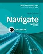 Navigate: Intermediate B1+ Workbook with CD (without key)