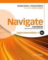 Navigate: B2 Upper-intermediate Coursebook with DVD and Oxford Online Skills Program: Your direct…