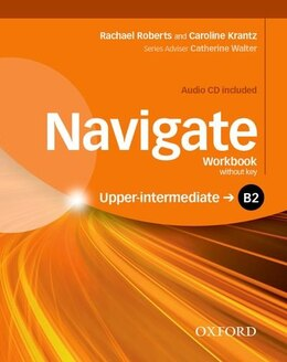 Book Navigate: B2 Upper-Intermediate Workbook with CD (without key): Your direct route to English success by Caroline Krantz