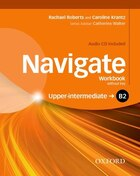 Navigate: B2 Upper-Intermediate Workbook with CD (without key): Your direct route to English success