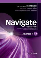 Navigate: C1 Advanced Teachers Guide with Teachers Support and Resource Disc: Your direct route to…