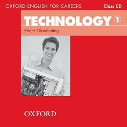 Book Oxford English for Careers: Technology 1 Class Audio CD by Eric Glendinning