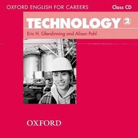 Oxford English for Careers: Technology 2 Class Audio CD