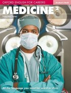 Oxford English for Careers: Medicine 2 Students Book: Medicine 2 Students Book