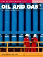 Oxford English for Careers: Oil and Gas 2 Students Book: A course for pre-work students who are…