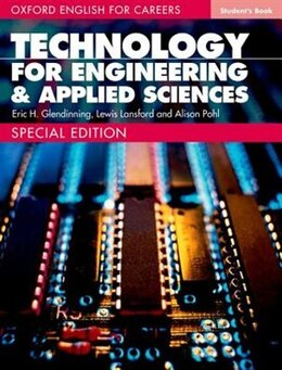 Book Oxford English for Careers: Technology for Engineering and Applied Science Special Edition Student… by Eric H. Glendinning
