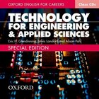 Oxford English for Careers: Technology for Engineering and Applied Sciences Class CD (2 Discs…