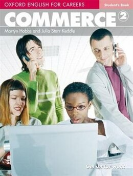 Book Oxford English for Careers: Commerce 2 Commerce 2 Student Book by Martyn Hobbs