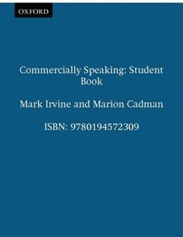 Book Commercially Speaking: Student Book by Mark Irvine
