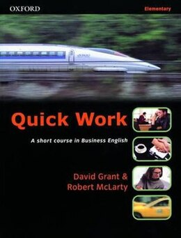 Book Quick Work: Elementary Student Book by David Grant