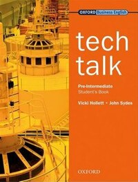 Tech Talk: Pre-Intermediate Student Book: Student Book