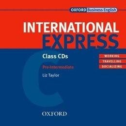 Book International Express, New Edition: Pre-Intermediate Class Audio CD by Liz Taylor