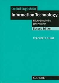 Book Oxford English for Information Technology, New Edition: Teachers Guide by Eric Glendinning
