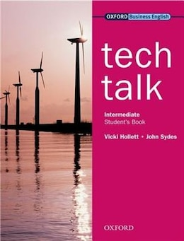 Book Tech Talk: Intermediate Student Book by Vicki Hollett