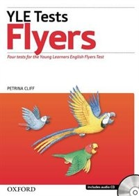 Book Cambridge Young Learners English Tests: Flyers Students Pack (Students Book and Audio CD): Practice… by Petrina Cliff